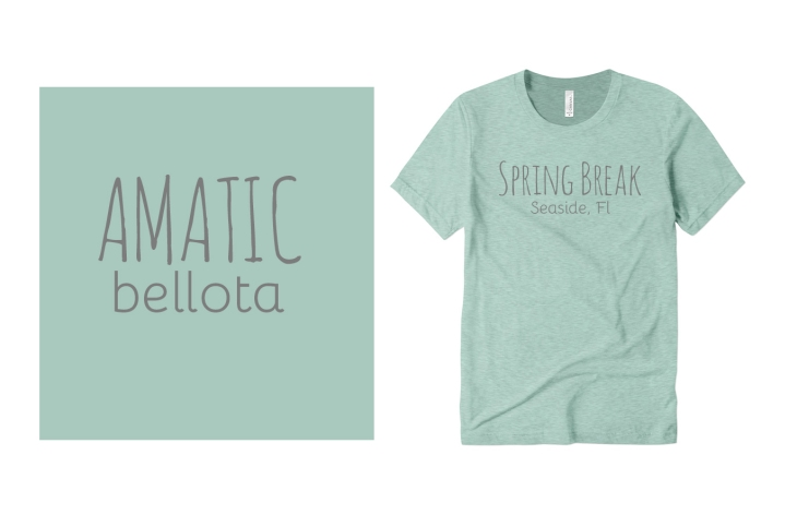 Amatic and Bellota Fonts on Custom T-Shirts