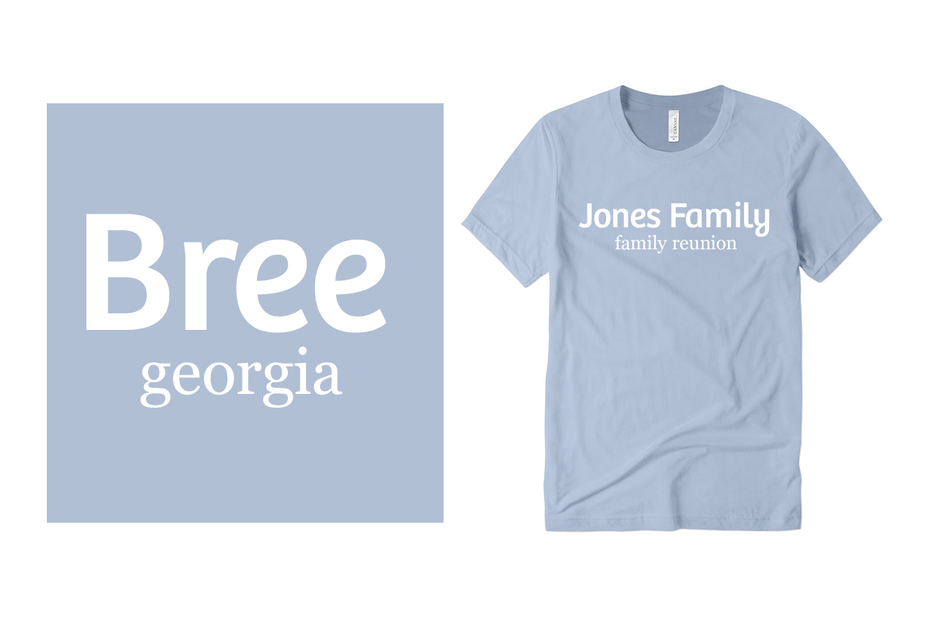 Bree and Georgia Fonts on Custom T-Shirts