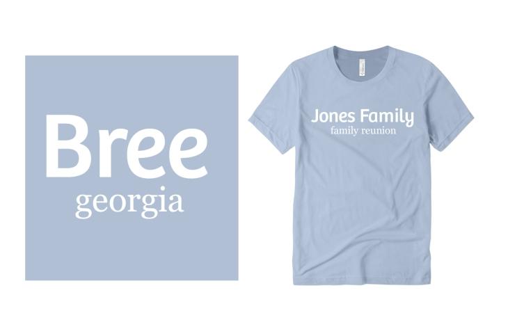 Bree and Georgia Fonts on Custom T-Shirts